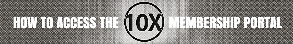 How To Access 10x